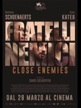 Fratelli Nemici - Close Enemies